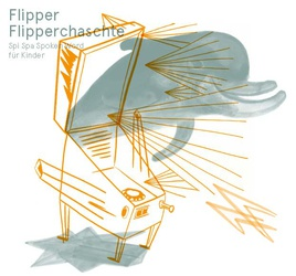 Flipper Flipperchaschte Spoken Word für Kinder
