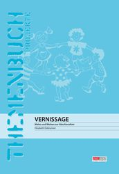 Vernissage (Themenbuch/Projektarbeit)