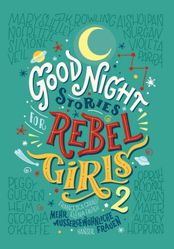 Good Night Stories for Rebel Girls 2 *